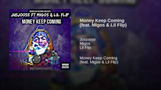 Money Keep Coming (feat. Migos & Lil Flip)