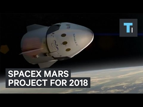 SpaceX Mars Project For 2018, Explained