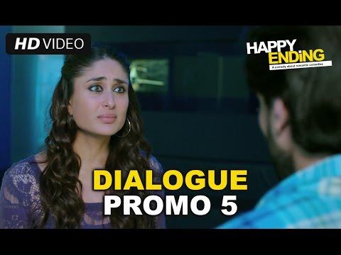 Happy Ending | Dialogue Promo 5 | Saif Ali Khan & Kareena Kapoor