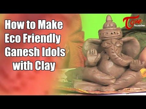 Vinayaka Chavithi 2017 | Eco Friendly Ganesh Idols with Clay | #VinayakaChavithi