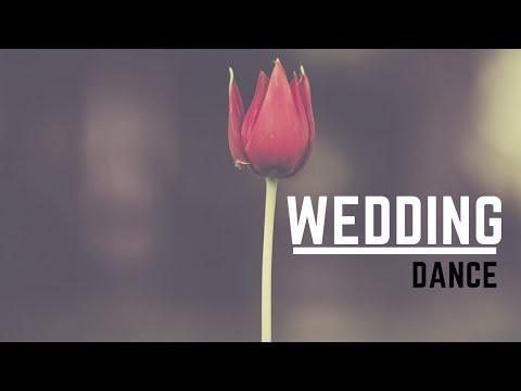 How To Choose Your Wedding Dance