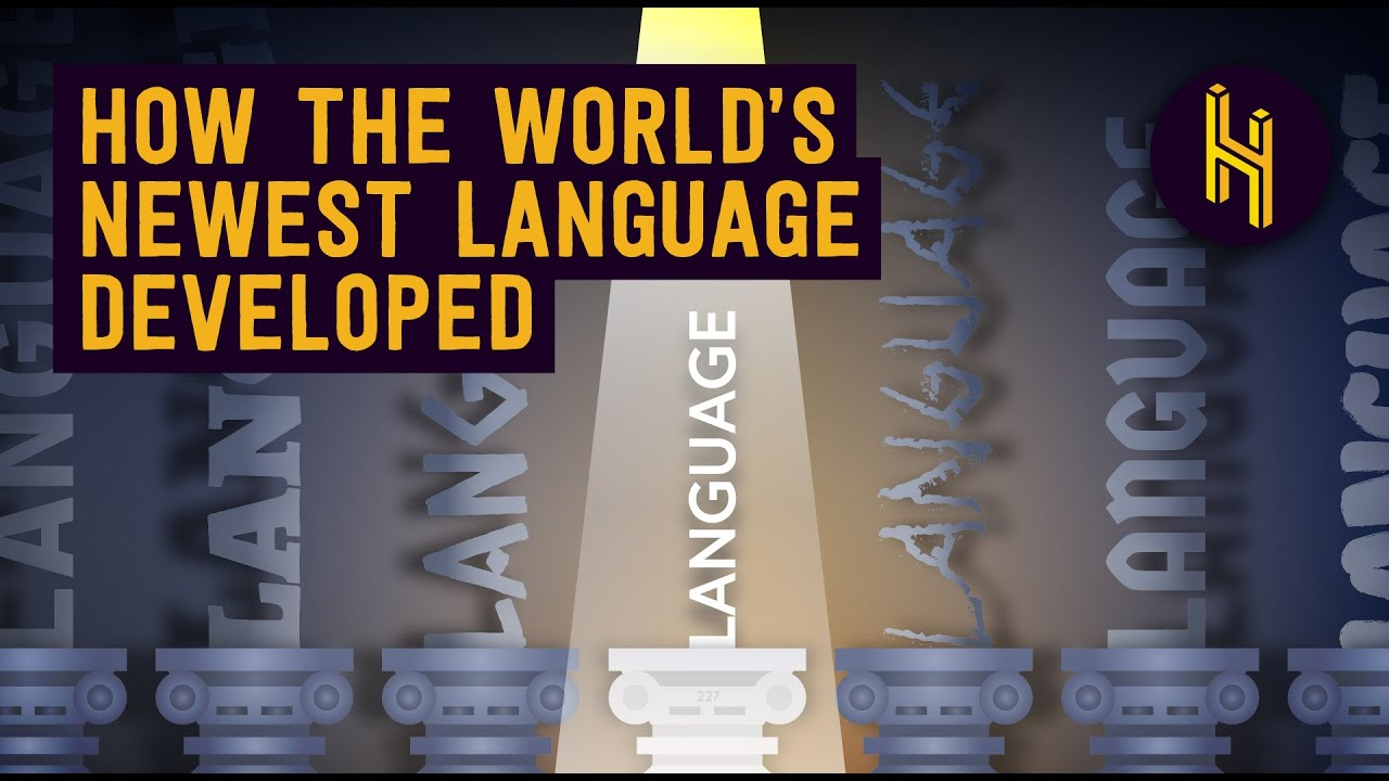 How the World's Newest Language Developed