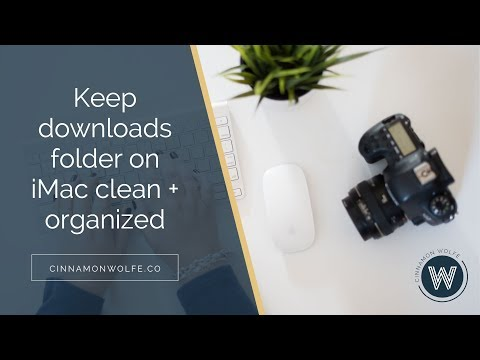 Keep downloads folder on iMac clean and organized
