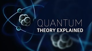 Quantum Physics Explained