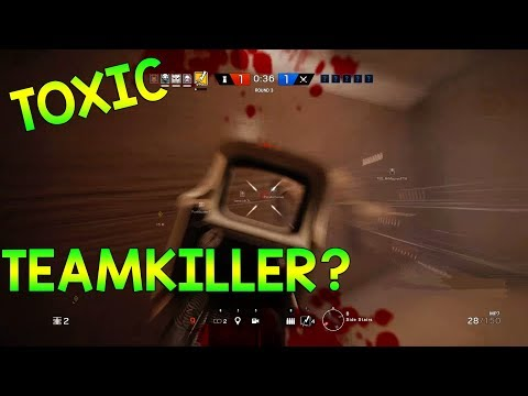HOW TO DEAL WITH TOXIC TEAMKILLERS - Rainbow Six Siege