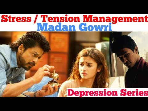 Stress Management | Tamil | Madan Gowri | MG | Tension Management | Depression Series