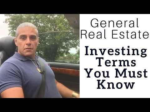 General Real Estate Investing Terms You Must Know