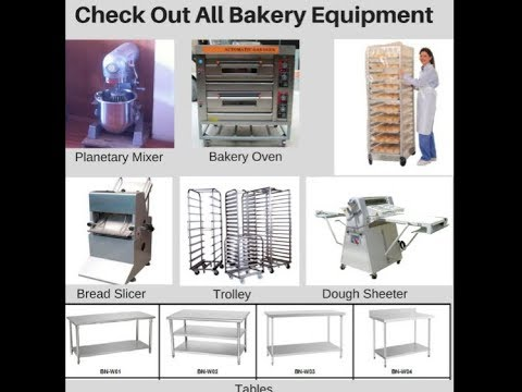 Bakery Equipment list for Commercial & Small Bakery Equipment list Business