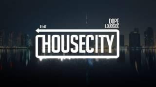 Loudside - Dope