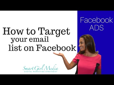 Target your Email List with Facebook Ads