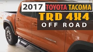 2017 Toyota Tacoma TRD 4x4 Off Road first review