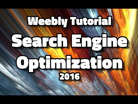 Weebly SEO Tutorial 2016 - SEO (Search Engine Optimization)