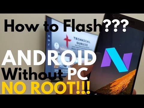 How to Flash Android N Preview without PC with OTA | One Click Method
