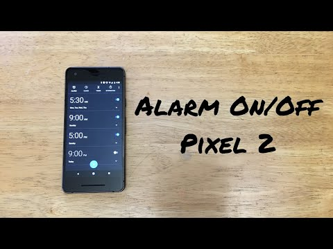 How to turn alarm on/off Google pixel 2 / XL