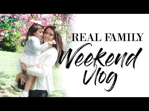 REAL FAMILY WEEKEND VLOG | DAY IN THE LIFE WITH 2 YOUNG KIDS