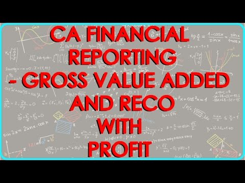 CA Final Financial Reporting - Gross Value Added Statement and Reco with Profit Before Tax