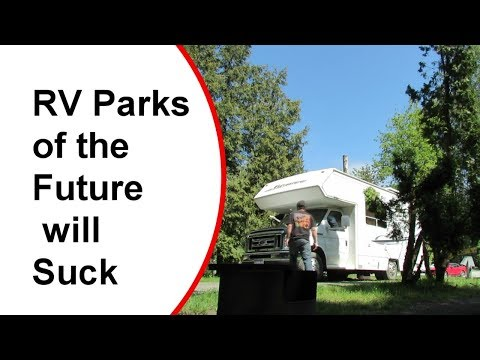 RV Parks of the Future Will Suck