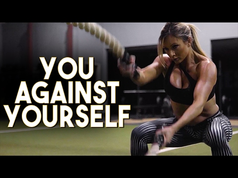 YOU AGAINST YOURSELF: MOTIVATIONAL MONDAY