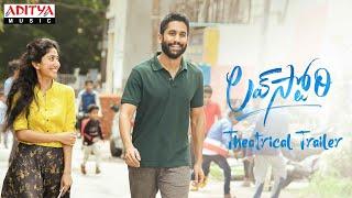 #LoveStory Theatrical Trailer   Naga Chaitanya   Sai Pallavi   Sekhar Kammula   Pawan Ch