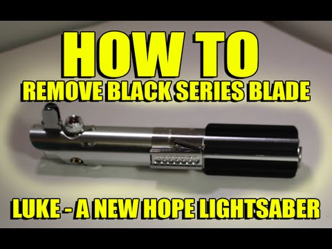 Luke - Black Series Lightsaber (2015) - Remove Blade [How To]