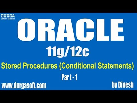 Oracle    PL/SQL Stored Procedures (Conditional Statements) Part - 1 by dinesh
