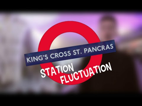 Kings Cross St. Pancras: Station Fluctuation