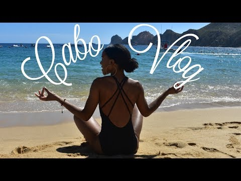 Travel Vlog #12 Living Our Best Life in Cabo San Lucas