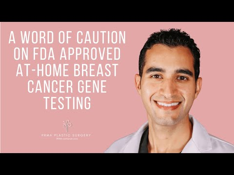 A Word of Caution on FDA Approved At-Home Breast Cancer Gene Testing