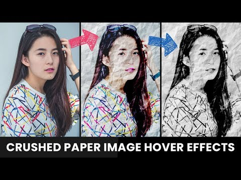 Crushed Paper CSS Image Hover Effects