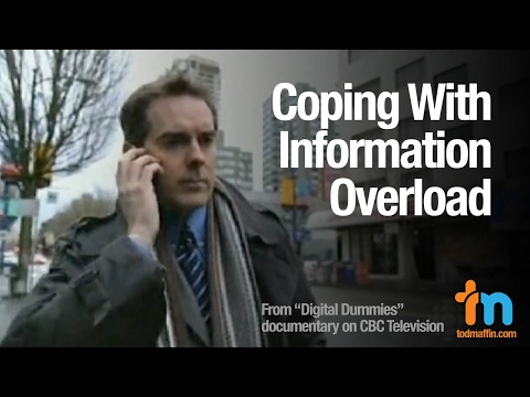 Tod Maffin on Coping with Information Overload