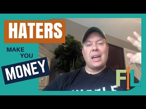 How HATERS actually Help You MAKE MONEY ONLINE!