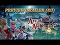 Arc of Alchemist - Preview Trailer