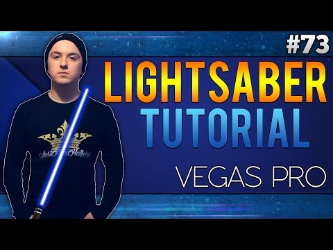 Sony Vegas Pro 13: How To Make The Lightsaber Effect Like A Boss - Tutorial #73