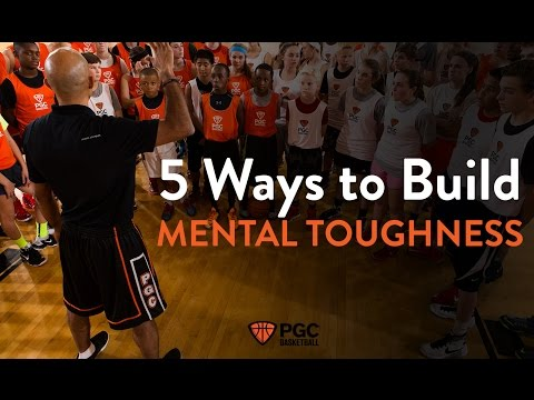 5 Ways to Build Mental Toughness | PGC Basketball | Championship Habits