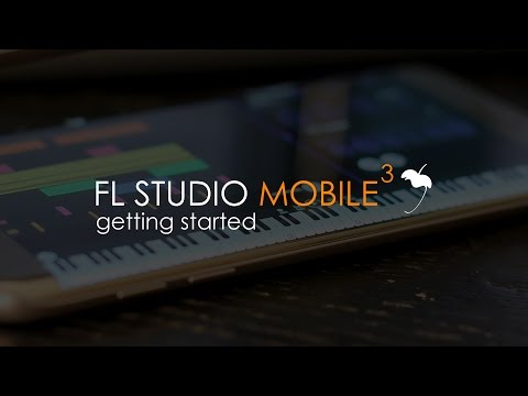 FL Studio Mobile 3 | Getting Started