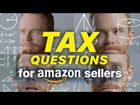 Taxes for Amazon Sellers - 10 Most Frequent Questions Answered