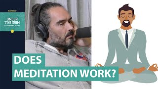 Does Meditation Actually Work?   Russell Brand