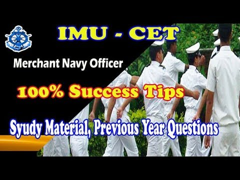 Tips to pass IMU-CET to join Merchant Navy as Officer