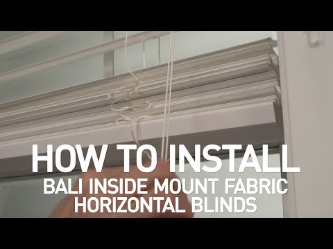 How to Install Bali® Fabric Horizontal Blinds - Inside Mount