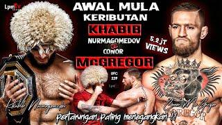 Wajib nonton !! PENYEBAB KERUSUHAN KHABIB NURMAGOMEDOV VS CONOR MCGREGOR UFC 229