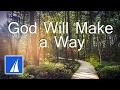 God Will Make A Way With Lyrics Don Moen