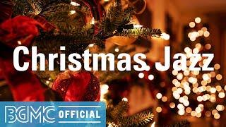 Christmas Jazz: Soft Peaceful Christmas Playlist - Winter Christmas Music for Holiday