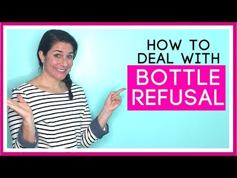 WHAT TO DO IF YOUR BABY WON'T TAKE A BOTTLE!