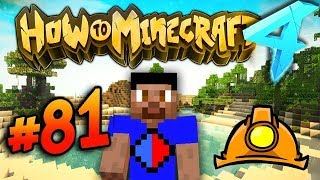 MAKING A MINING SET! - HOW TO MINECRAFT S4 #81