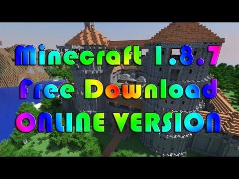 [ONLINE] Minecraft Download Free Full Version 1.8.7 [2015]