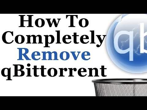 How To Completely Uninstall The qBittorrent Client