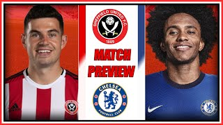 EUROPE IS BACK ON   Sheffield United vs Chelsea - Match Preview