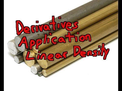 Derivatives Application: Linear Density