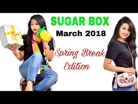 UNBOXING SUGARBOX | MARCH 2018 | SPRING BREAK EDITION | GIVEAWAY WORTH RS 5000