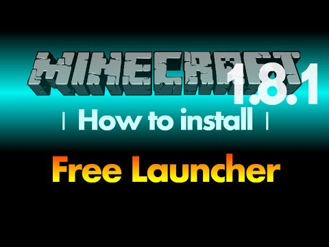 How to install Free Launcher (cracked launcher) for Minecraft 1.8.1 (with download link)